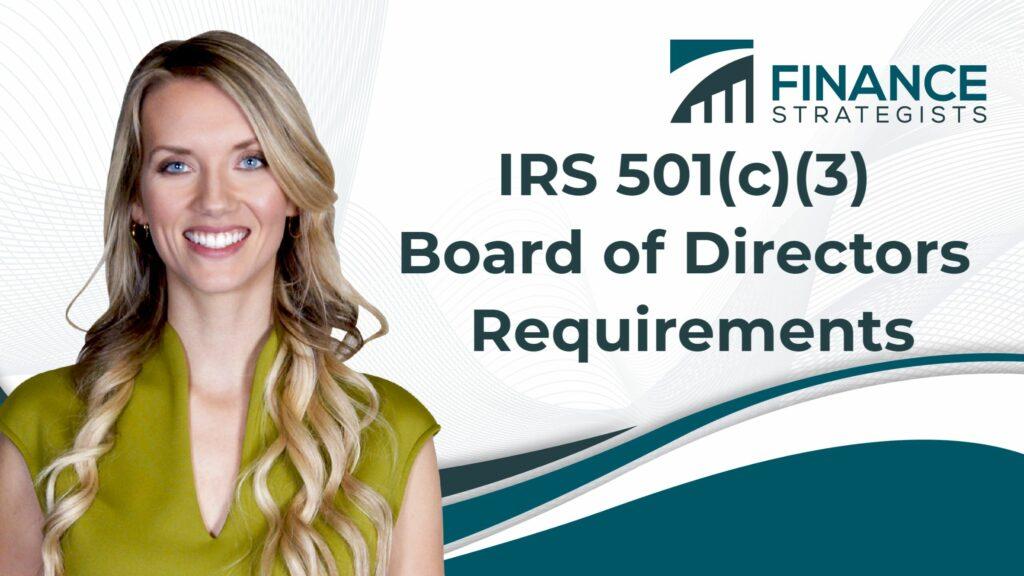 IRS 501(c)(3) Board of Directors Requirements