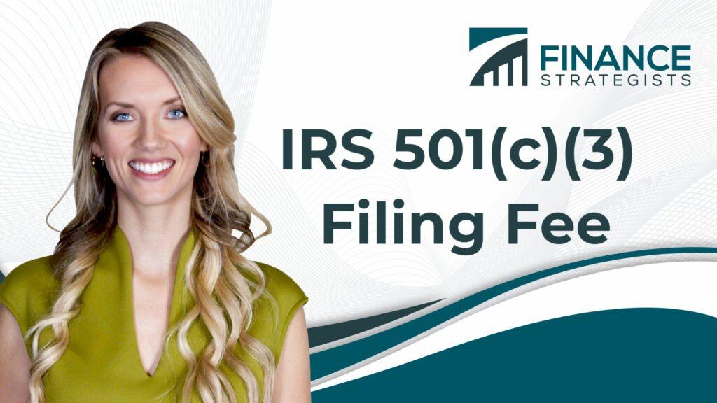 IRS 501(c)(3) Filing Fee